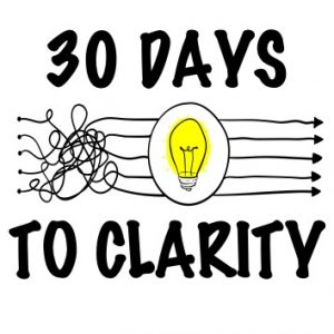 30 Days to Clarity Program
